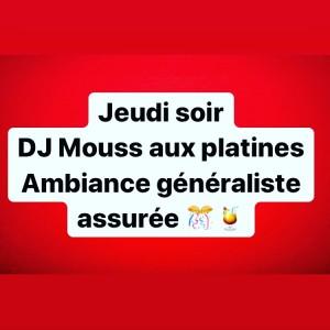 jeudi soir DJ Mouss